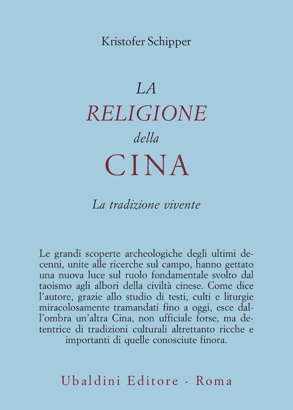 La religione della Cina. La tradizione vivente