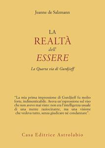 La realtà dell'essere. La quarta via di Gurdjieff