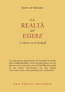 Libro La realtà dell'essere. La quarta via di Gurdjieff Jeanne de Salzmann