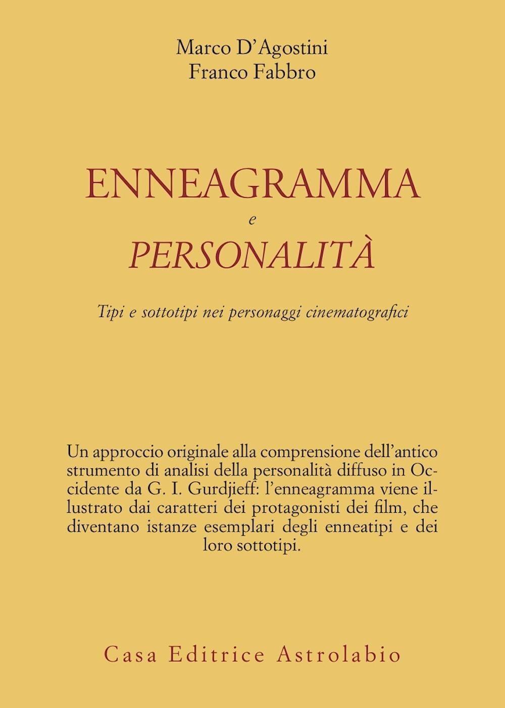 Enneagramma e personalità. Tipi e sottotipi nei personaggi dei film
