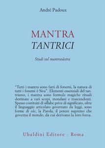 Libro Mantra tantrici André Padoux