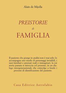 Libro Preistorie di famiglia Alain de Mijolla