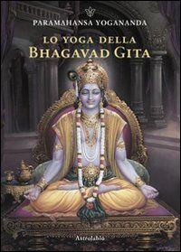 Lo yoga della Bhagavad Gita