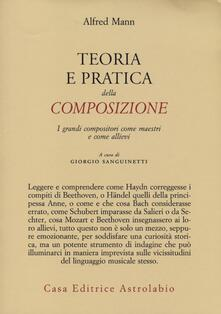 Birrafraitrulli.it Teoria e pratica della composizione. I grandi compositori come maestri e come allievi Image