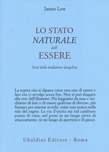 Lo stato naturale dell'essere. Testi della tradizione Dzogchen