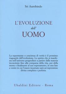 Libro L' evoluzione dell'uomo Aurobindo (sri)