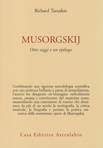 Libro Musorgskij. Otto saggi e un epilogo Richard Taruskin