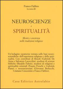 Neuroscienze e spiritualità. Mente e coscienza nella tradizioni religiose