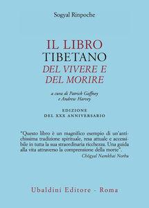 Libro Il libro tibetano del vivere e del morire Sogyal (Rinpoche)