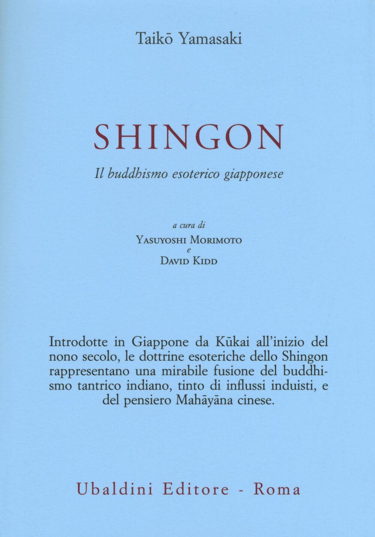 Shingon. Il buddhismo esoterico giapponese