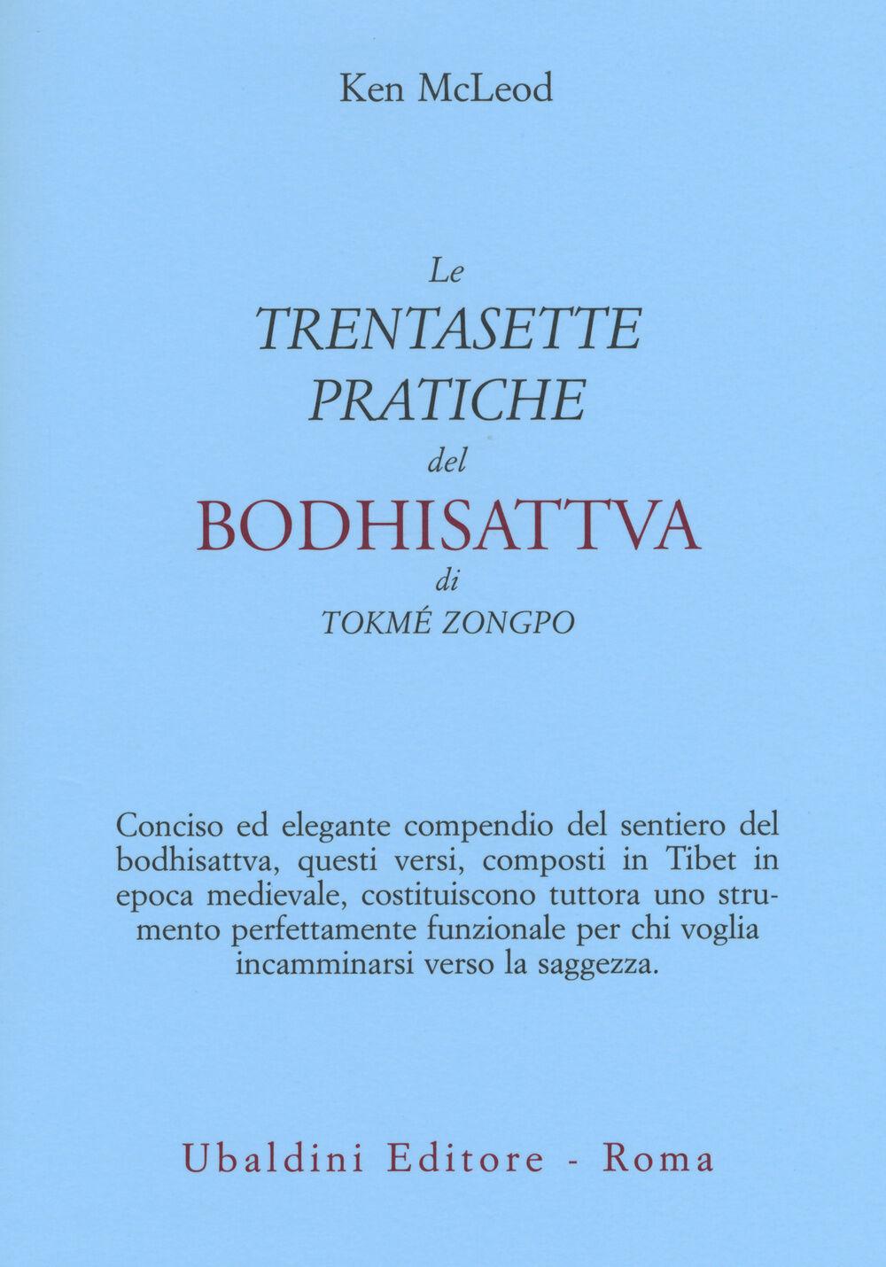 Le «Trentasette pratiche del Bodhisattva» di Tokmé Zongpo