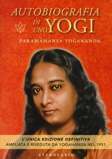 Autobiografia di uno yogi - A. Paramhansa Yogananda - copertina