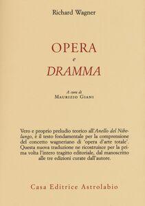 Libro Opera e dramma Richard Wagner