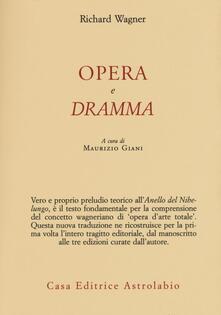 Opera e dramma - Richard Wagner - copertina