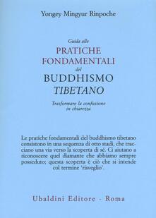 Nicocaradonna.it Guida alle pratiche fondamentali del buddhismo tibetano. Trasformare la confusione in chiarezza Image