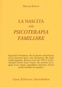 La nascita della psicoterapia familiare