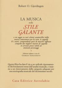 La La musica nello stile galante - Gjerdingen Robert - wuz.it