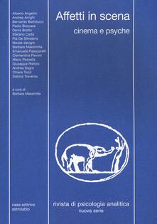 Filmarelalterita.it Rivista di psicologia analitica. Nuova serie (2017). Vol. 44: Affetti in scena. Cinema e psyche. Image