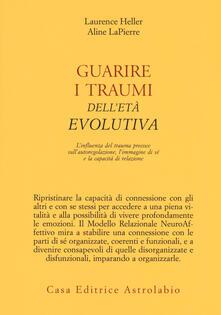 Rallydeicolliscaligeri.it Guarire i traumi dell'età evolutiva. L'influenza del trauma precoce sull'autoregolazione, l'immagine di sé e la capacità di relazione Image