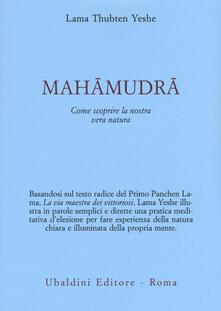 Capturtokyoedition.it Mahamudra. Come scoprire la nostra vera natura Image