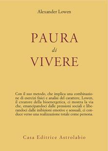 Paura di vivere - Cristina Spinoglio,Alexander Lowen - ebook