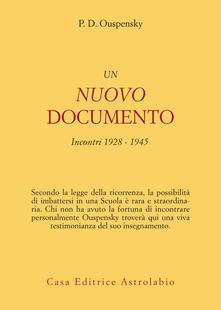 Un nuovo documento. Incontri (1928-1945) - Andrea Andriotto,Petr D. Uspenskij - ebook