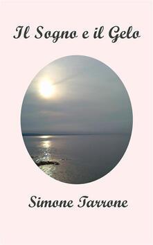 Il sogno e il gelo - Simone Tarrone - ebook