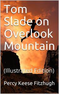 Tom Slade on Overlook Mountain