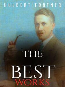 Hulbert Footner: The Best Works