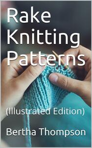 Rake Knitting Patterns