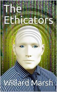 The Ethicators