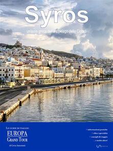 Syros, un'isola greca dell'arcipelago delle Cicladi - Greta Antoniutti - ebook