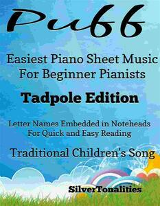 Puff Easiest Piano Sheet Music Tadpole Edition
