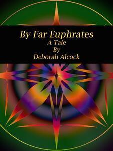 By Far Euphrates