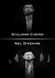 Nel Divenire - Giuliano Cimino - ebook