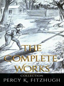 Percy K. Fitzhugh: The Complete Works