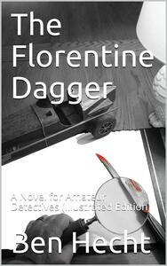 The Florentine Dagger / A Novel for Amateur Detectives