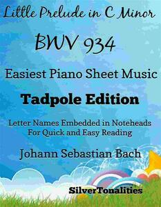Little Prelude In C Minor Bwv 934 Easiest Piano Sheet Music Tadpole Edition