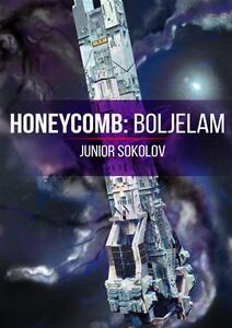 Honeycomb: Boljelam