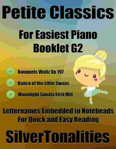 Petite Classics for Easiest Piano Booklet G2