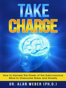 Take Charge - Alan Weber (Ph.D.) - ebook