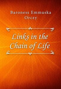 Links in the Chain of Life