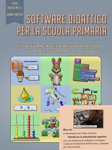 Software didattico per la scuola primaria. Con Contenuto digitale per accesso on line - Italo Faustinelli,Ivana Sacchi - ebook