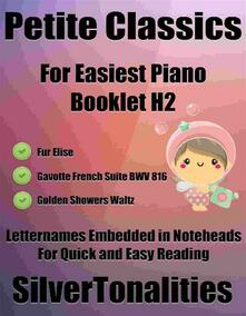 Petite Classics for Easiest Piano Booklet H2