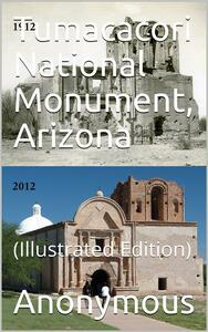 Tumacacori National Monument, Arizona