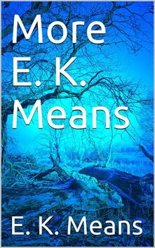 More E. K. Means