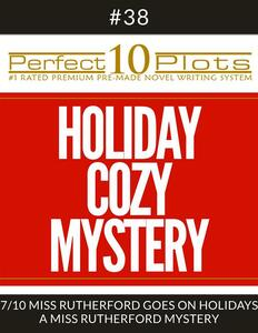 """Perfect 10 Holiday Cozy Mystery Plots #38-7 """"MISS RUTHERFORD GOES ON HOLIDAYS – A MISS RUTHERFORD MYSTERY"""""""