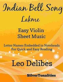 Indian Bell Song Lakme Easy Violin Sheet Music