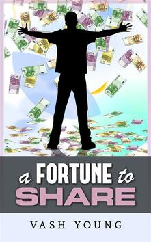 A Fortune to share