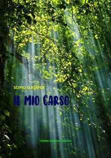 Il mio Carso - Scipio Slataper - ebook